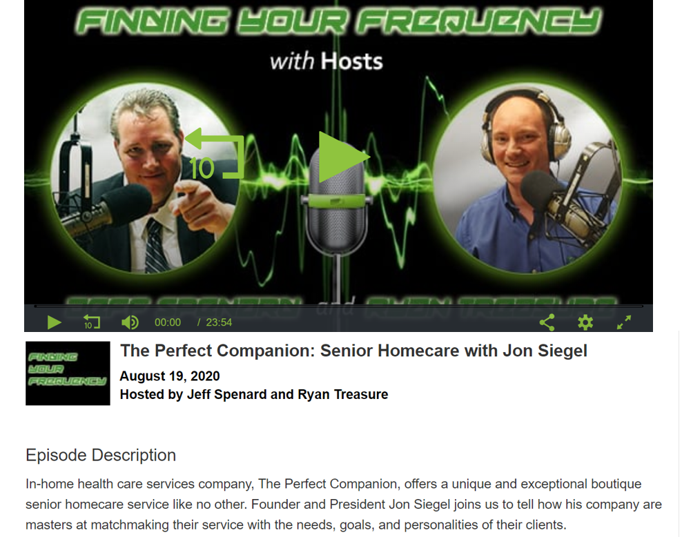 Podcast interview with The Perfect Companion's CEO Jon Siegel about his EIPPO approach to In-home concierge care services for the highest quality older adults in Arizona